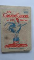 La Gde Guerre Mensuel N° 3 Avril 1915 Imp Bonne Presse Paris - 1914-18