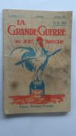 La Gde Guerre Mensuel N° 18 2eme Annee Juillet 1916 Imp Bonne Presse Paris - 1914-18
