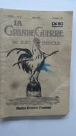 La Gde Guerre MensuelN° 6 1ere Annee Juillet 1915 Imp Bonne Presse Paris - 1914-18