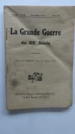 La Gde Guerre MensuelN° 26 3eme Annee Mars 1917 Imp Bonne Presse Paris - 1914-18
