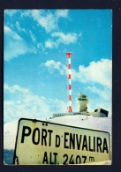 ANDORRA  -  Col D'Envalira  Used Postcard As Scans - Andorra