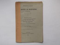 PLOUHARNEL: Livret 1884 FOUILLES DU DOLMEN DE MANE-REMOR Rapport + 1 Planche - Géologie - Collezioni