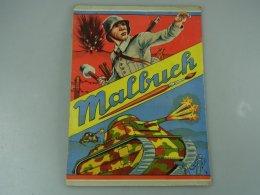 Wehrmacht , Malbuch Für Kinder , 40er Jahre , Original , Sehr Selten , Panzer , Funker , NSDAP , WWII , WW !! - 1939-45