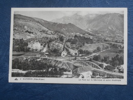 St Firmin (Htes Alpes)  Le Pont Sur La Severaisse Et Usine électrique - Cap 2 - L256A - Other Municipalities