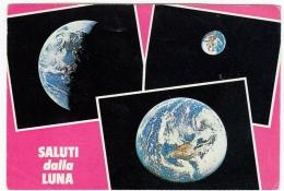 SALUTI DALLA LUNA - TRE VISIONI DELLA TERRA NEL CIELO - Vedi Retro - Astronomia