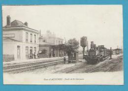 CPA  - Chemin De Fer Arrivée Du Train La Gare D'ACHERES - Forêt De St-Germain (78) - Acheres