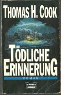 Thomas H COOK TÖDLICHE ERINNERUNG (en Allemand) - Livres, BD, Revues