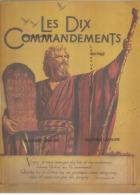 Livret Du Film Les 10 COMMANDEMENTS DE Cécil B DeMILLE--Synosptis Du Film Nombreuses Illustrations Tres Beau Docume - Programmi