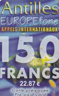French Antilles - EuropeFone Prepaid Card 150 F/22.87 Euro(thin Plastic-bright), Sample - Antillen (Frans)