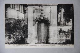 FERRIERES-EN-GATINAIS (LOIRET), Une Porte De L'Abbaye - Sonstige Gemeinden