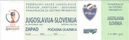 Sport Match Ticket UL000310 - Football (Soccer): Yugoslavia Vs Slovenia: 2001-09-05 - Match Tickets