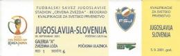 Sport Match Ticket UL000311 - Football (Soccer): Yugoslavia Vs Slovenia: 2001-09-05 - Tickets & Toegangskaarten