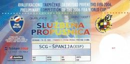 Sport Match Ticket UL000315 - Football (Soccer): Serbia & Montenegro Vs Spain: 2005-03-30 - Tickets D'entrée