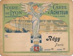 Foire De Lyon - Carte D'acheteur - 1er Au 15 Mars - De La Part De Régy Paris - Tickets D'entrée