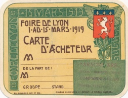 Foire De Lyon - Carte D´acheteur - 1er Au 15 Mars 1919 - De La Part De COMPARINI & NEGRI - Tickets D'entrée