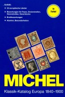MICHEL Europa Klassik Bis 1900 Katalog 2008 New 98€ Stamps Germany Europe A B CH DK E F GR I IS NO NL P RO RU S IS HU TK - Non Classés