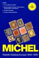 MICHEL Europa Klassik Bis 1900 Katalog 2008 New 98€ Stamps Germany Europe A B CH DK E F GR I IS NO NL P RO RU S IS HU TK - Andere Verzamelingen