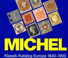 MICHEL Europa Klassik Bis 1900 Katalog 2008 Neu 98€ Stamps Germany Europe A B CH DK E F GR I IS NO NL P RO RU S IS HU TK - Alte Papiere