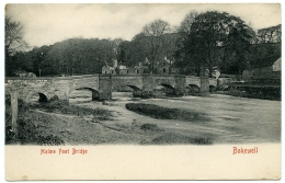 BAKEWELL : HOLME FOOT BRIDGE - Derbyshire
