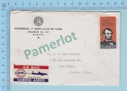 Cuba Correos 13 ¢ -  Commercial Automovil Y Aero Club De Cuba -> Florida USA By Braniff Airways - Poste Aérienne
