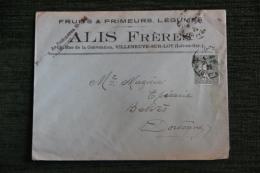 Enveloppe Timbrée  Publicitaire, VILLENEUVE SUR LOT , ALIS Frères, Fruits Et Primeurs, 15 Rue De La Convention. - Francia