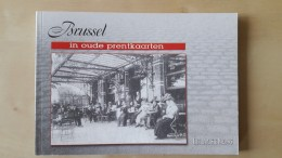Brussel In Oude Prentkaarten,door G. Abeels Dertiende Druk 1997, 80 Blz. - Livres, BD, Revues