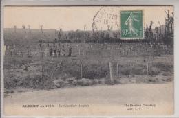 SOMME - ALBERT En 1918 - Le Cimetière Anglais Animé - Cimetière Militaire - Albert