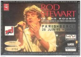 Ticket De Concert Rod Stewart In The Round Paris Bercy 28/6/1995 N 2724 - Concert Tickets