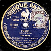 78 Trs - 25 Cm - état B - DISQUE SAPHIR - ORCHESTRE SYMPHONIQUE JOSE SENTIS - PEGGY Fox-trot - JUEVES Tango Milonga - 78 Rpm - Schellackplatten