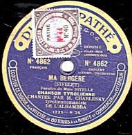 78 Trs - 25 Cm - état B - DISQUE SAPHIR - CHARLESKY - MA BERGERE Chanson Tyrolienne - TYROL-VALSE - 78 Rpm - Schellackplatten