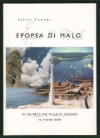 Epopea Di Malo Da QUARTO Al PASUBIO Al Don  Di Silvio Eupani - Storia