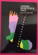 FANO  1944/1984 ANNIVERSARIO DELLA LIBERAZIONE CARTOLINA ED ANNULLO SPECIALE CINEMA RESISTENZA PACE - Eventi