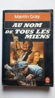 Au Nom De Tous Les Miens Martin Gray Le Livre De Poche N°4203 1985 - Otros