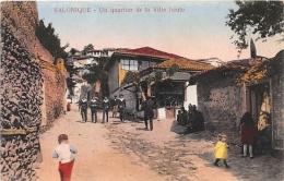 GRECE  SALONIQUE  UN QUARTIER DE LA VILLE HAUTE - Grecia