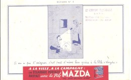 "Buvard. MAZDA Pile Buvard N°4 Si On Pu L´soigner, Cest Tout D´même Ben Grace à La Pile ""Mazda!"" - Piles"