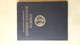 Antieke Cultuur In Beeld Door A.N.Zanduks En Josephus Jitta, 176 Blz., - Livres, BD, Revues