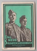 Das Neue Soldaten Lieberbuch   Militaire   1935  (soldats Allemands) - Noten & Partituren