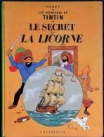"""Hergé- Les Aventures De Tintin - """" Le Secret De La Licorne """" - Casterman - ( 1966 ) . - Tintin"""