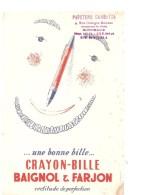 Buvard BAIGNOL & FARJON Une Bonne Bille Crayon-bille Certitude De Perfection Papeterie Gambetta Bordeaux - Papeterie