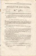 Bulletin Des Lois. N° 561 (N° 13,561) Ordonnance Du Roi Qui Classe Au Rang Des. Etc…voir Dessous PRECISION. - Decreti & Leggi