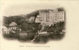 BASTIA -- PENSIONNAT  DES  RELIGIEUSES  DE   SAINT-JOSEPH - Bastia