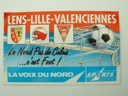 AUTOCOLLANT LA VOIX DU NORD - VOIX DES SPORTS - RC LENS - LOSC - U.S VALENCIENNES - Aufkleber