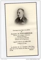 Souvenir Décès Commandant De Faucamberge Resistance Légion D'Honneur Officier - Andachtsbilder