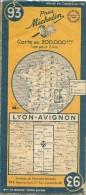 CARTE-ROUTIERE-MICHELIN-N °93-1953-LYON-AVIGNON-BE ETAT-Pas De Plis Coupés - Carte Stradali