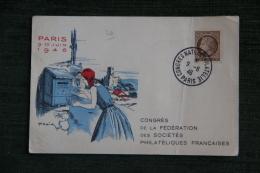 CPA, PARIS Le 9 Et 10 Juin 1946 - CONGRES DE LA FEDERATION DES STES PHILATELIQUES - Lettres & Documents