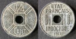 INDOCHINE 1/4 Cent 1942 INDO-CHINA  INDOCINA  Port Offert - Viêt-Nam