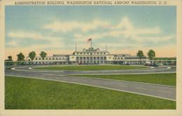 US WASHINGTON DC / Administration Building, Washington National Airport / CARTE COULEUR TOILEE - Washington DC