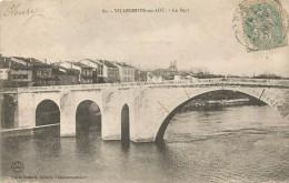 Villeneuve Sur Lot Le Pont Bridge 1906. - Villeneuve Sur Lot