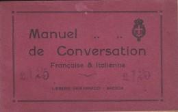 MILITARIA MANUEL DE CONVERSATION FRANCAISE ET ITALIENNE DESTINE AUX SOLDATS FRANCAIS EN ITALIE 64 PAGES - Documents Historiques