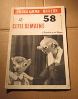 Expo 58 N°14 Programme Officiel Bruxelles République Arabe Unie, Etc. - Cultura
